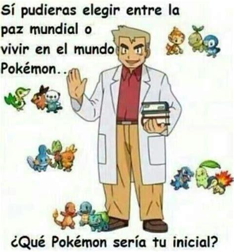 Pokemon Memes En Espaã Ol - memes pokemon parte 6 pok 233 mon en espa 241 ol amino