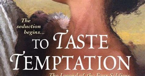 To Taste Temptation to taste temptation the legend of the four soldiers book 1 by elizabeth hoyt read this not
