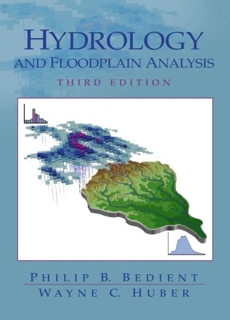 hydrology in practice fourth edition books bedient huber vieux hydrology and floodplain analysis