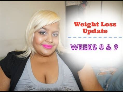 weight loss 9 weeks weight loss update weeks 8 and 9