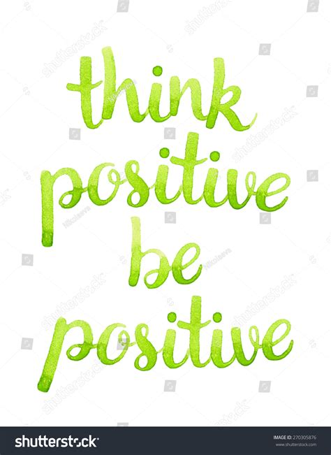 Think Be Positive think positive be positive watercolor