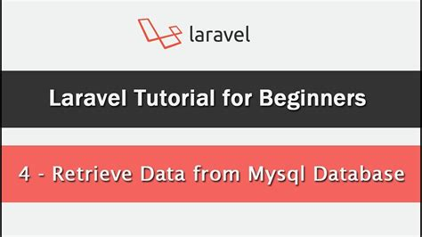 laravel tutorial site laravel tutorial for beginners retrieve data from mysql