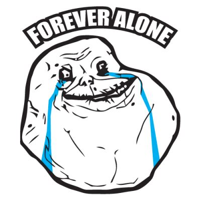 For Ever Alone Meme - forever alone heartsupport