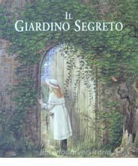 il giardino segreto libro il giardino segreto il libro pop up emme edizioni trama