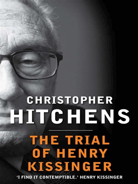 the trial of henry the trial of henry kissinger ebook by christopher hitchens 2012 waterstones com