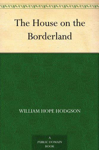 the house on the borderland and other mysterious places the collected fiction of william hodgson volume 2 books 182 quot william hodgson quot books found quot the drum of
