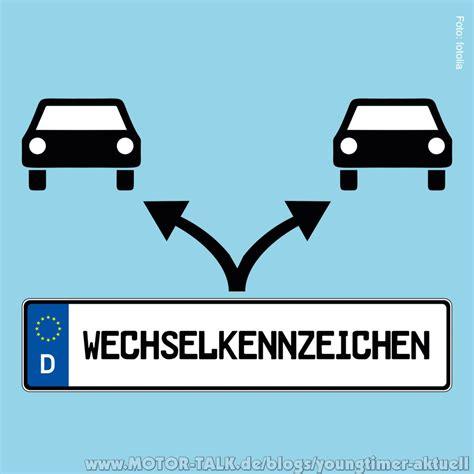Motorrad Versicherung Mit Wechselkennzeichen by Das Wechselkennzeichen Youngtimer Aktuell