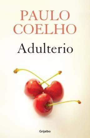 libro adulterio adulterio por coelho paulo 9789502807492 c 250 spide com
