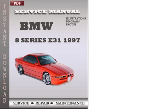 1997 bmw 8 series owners repair manual service manual bmw 8 series e31 1997 factory service repair manual download down