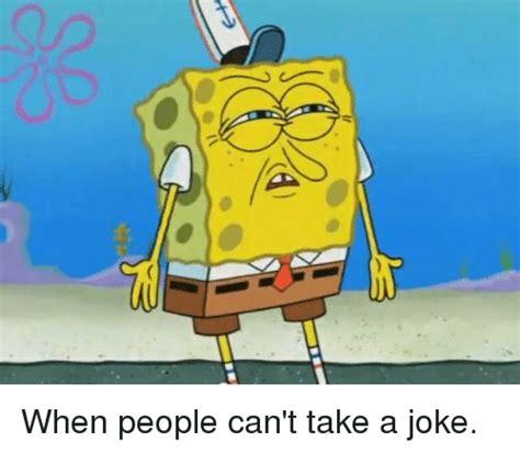 Parasite Cant Take A Joke by Search Caveman Spongebob Memes On Me Me