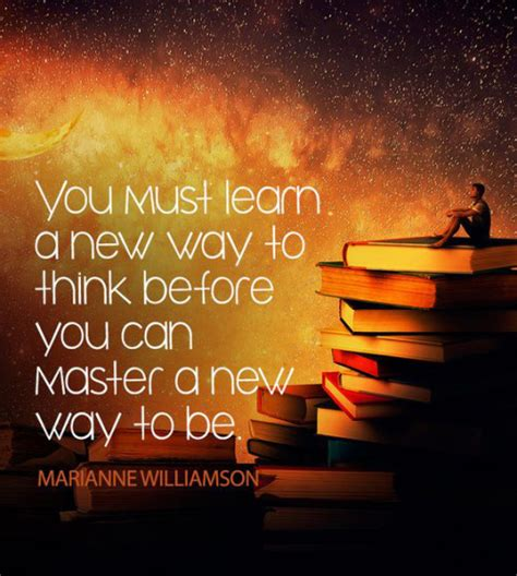 lifestyle organizing a new way to think life quote you must learn a new way to think before you