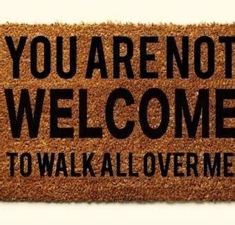 I Am Not Your Doormat by I Am Not A Doormat Your Pet Or Your Personal Bank