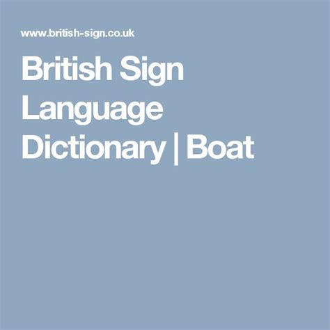 boat in sign language 1000 ideas about british sign language dictionary on