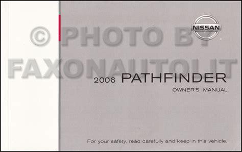 service and repair manuals 2006 nissan pathfinder interior lighting 2006 nissan pathfinder owner s manual original