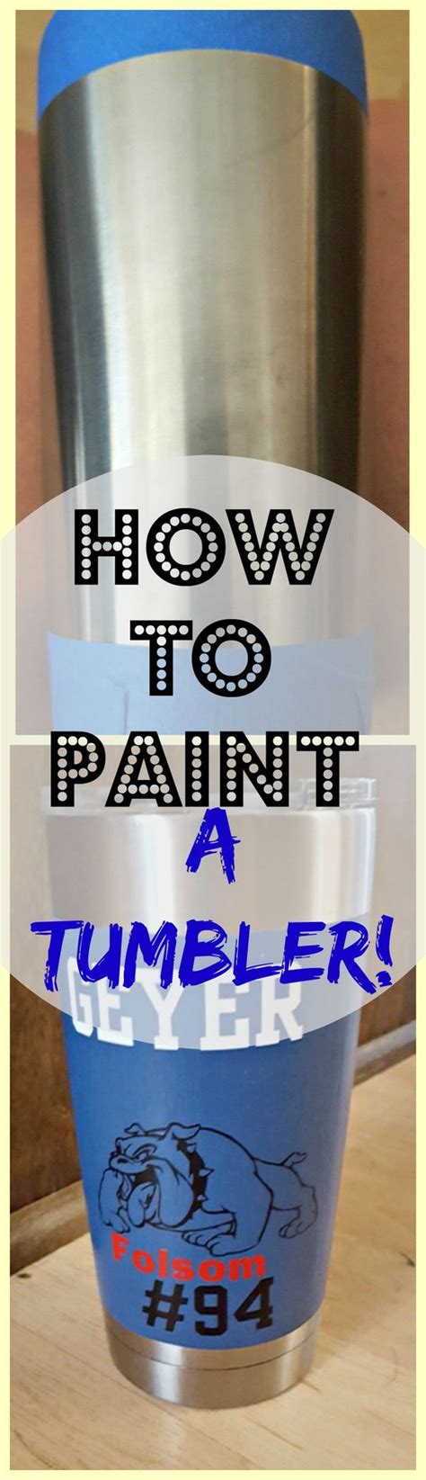 spray paint yeti cup painting a stainless steel cup do more colors and