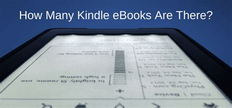 Just How Manys Many by How Many Kindle Ebooks Are There Now