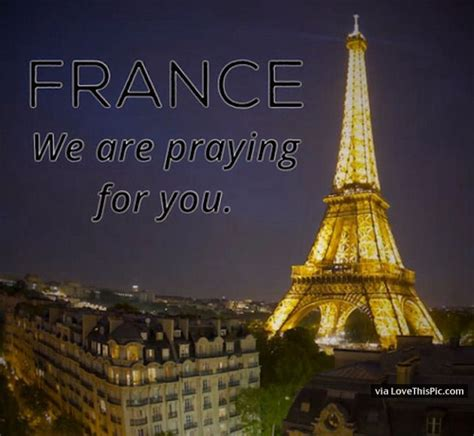 France We Are Praying For You Pictures, Photos, and Images ... Instagram Quotes About Love