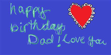 for dads birthday touching birthday wishes for happy birthday wishes