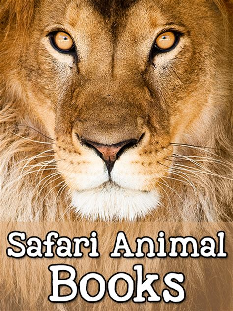 animal books safari animal books for pre k prekinders