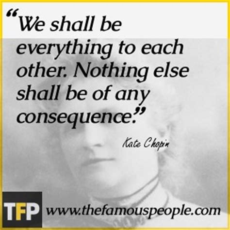 kate chopin biography timeline kate chopin quotes feminism quotesgram