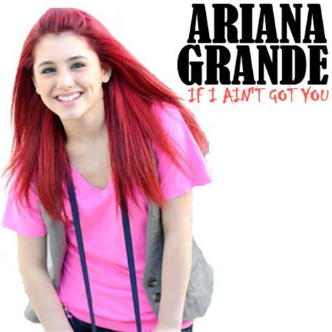 download mp3 album ariana grande disneyteensuperstar ariana grande if i aint got you mp3