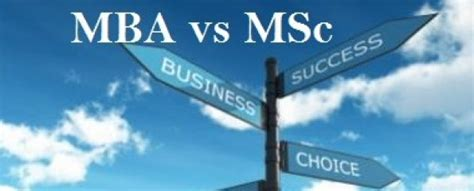 Mba Finance Vs Mba Marketing by Mba Vs Msc The Real Difference