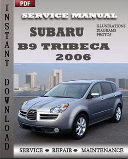 download car manuals 2006 subaru b9 tribeca auto manual subaru tribeca 2006 service repair servicerepairmanualdownload com
