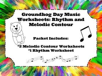 groundhog day musical soundtrack groundhog day worksheets rhythm and melodic contour