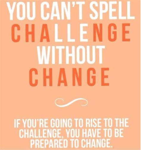 Challenge Of Change weekly challenge