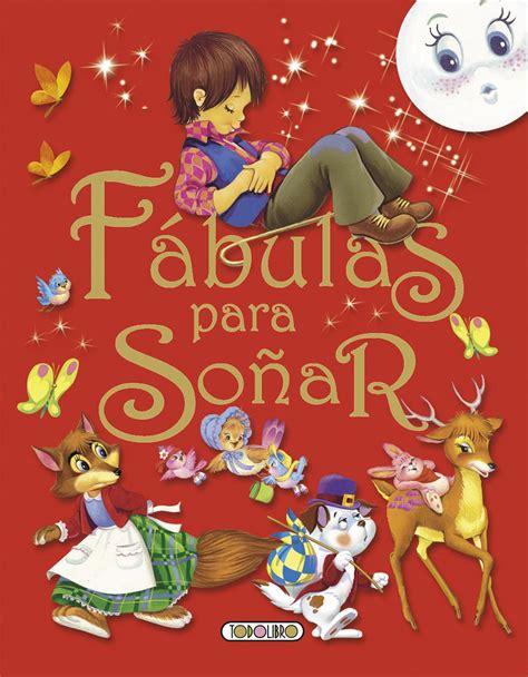 libro 25 cuentos clasicos para libro de cuentos y f 225 bulas todolibro castellano f 225 bulas para so 241 ar todo libro libros