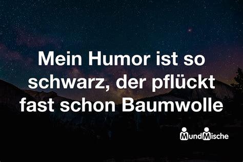 Bedeutung Schwarze by Mein Humor Ist So Schwarz Der Pfl 252 Ckt Fast Schon