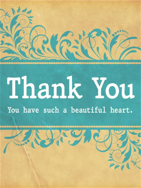 beautiful thank you cards you have a beautiful heart thank you card birthday