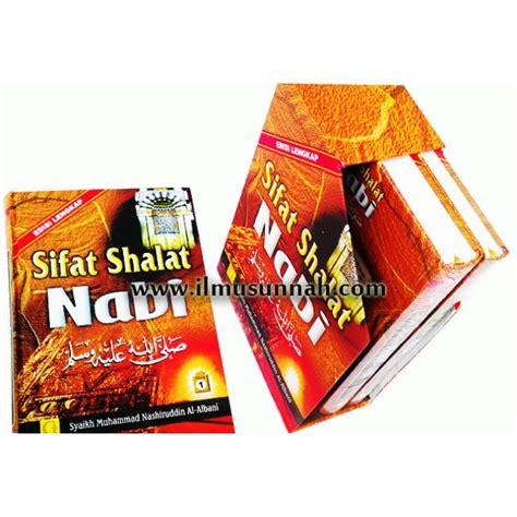 Sifat Shalat Nabi Jilid 3 Edisi Lengkap sifat shalat nabi edisi lengkap