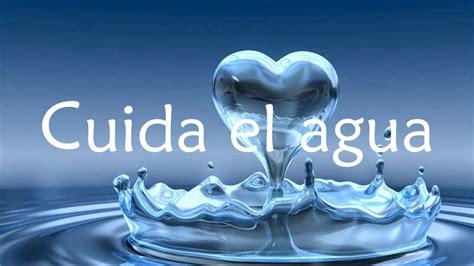 imagenes reflexivas sobre el agua canci 243 n infantil cuidemos el agua youtube