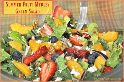 summer fruit medley green salad  grateful girl cooks