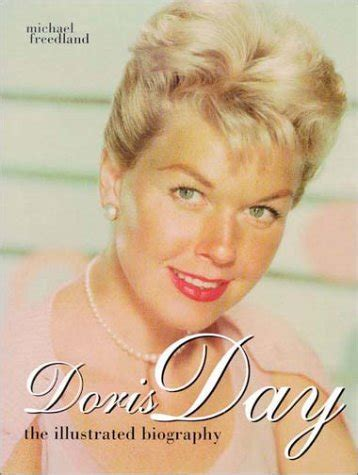 biography discovering doris day doris day the illustrated biography by michael freedland