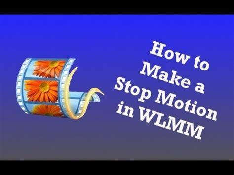tutorial windows movie maker stop motion brickfilm tutorials episode 5 how to make a stop motion