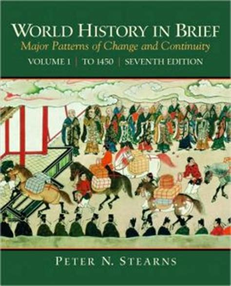 patterns of world history brief edition charles world history in brief major patterns of change and