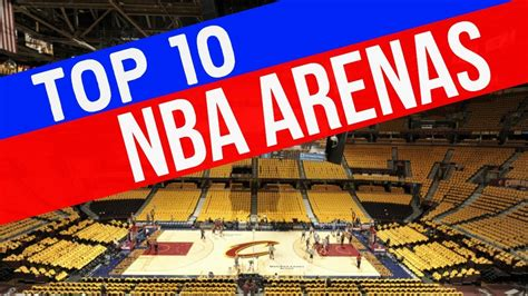 Top 10 New To by Top 10 Nba Arenas 2016