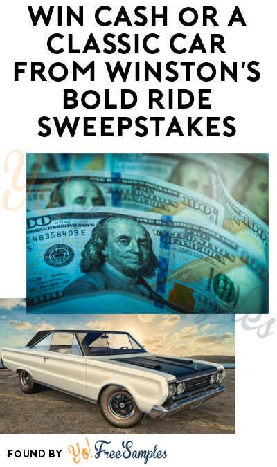 Classic Car Sweepstakes - enter daily win 500 75 000 or a classic car from winston s bold ride sweepstakes