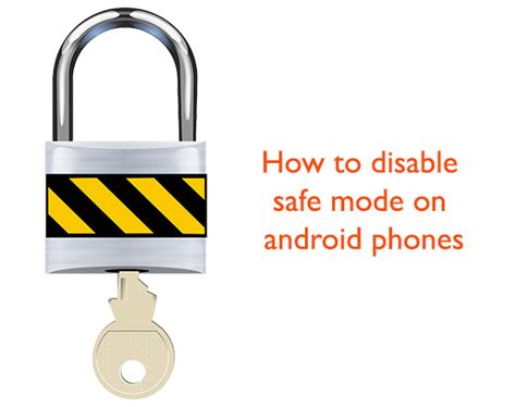 how to remove safe mode from android how to disable safe mode on android phones texty cafe