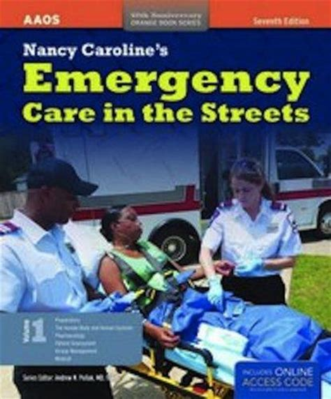 nancy caroline s emergency care in the streets student workbook orange books 9781449637804 nancy caroline s emergency care in the