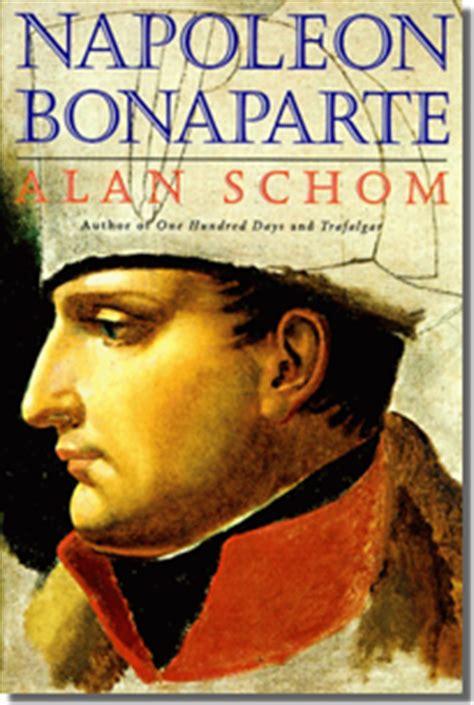 biography ni napoleon bonaparte napoleon series reviews napoleon bonaparte a life