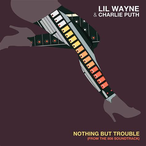 Charlie Puth Nothing But Trouble Mp3 | lil wayne con charlie puth nothing but trouble la