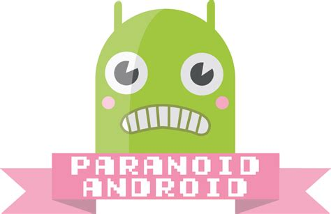 paranoid android 4 0 features - Paranoid Android