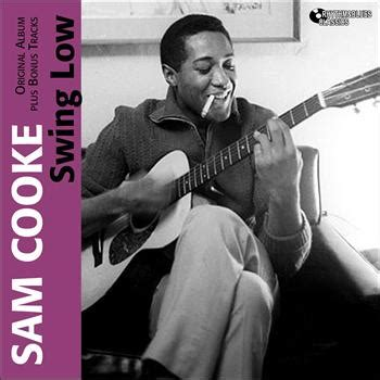 sam cooke swing low swing low 2011 sam cooke high quality music downloads 7digital norge