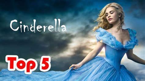 cinderella film now showing top 5 best cinderella movies youtube
