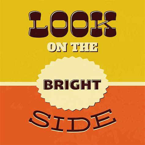 8tracks radio look on the bright side 45 songs free look on the bright side by naxart studio