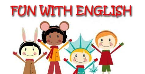 imagenes de english is fun have fun learning english 171 english is fun