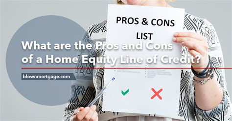 what are the pros and cons of a home equity line of credit